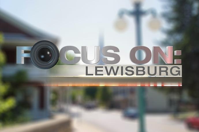 Focus On_ Lewisburg_-4152867757138687472