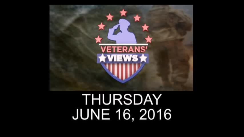Veterans Views- June 16- 2016_20160608085705