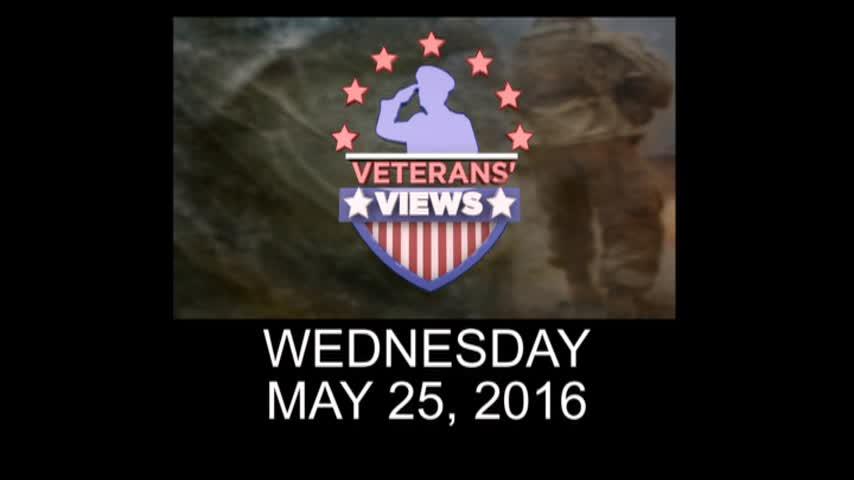 Veterans Views- May 25- 2016_20160524060217