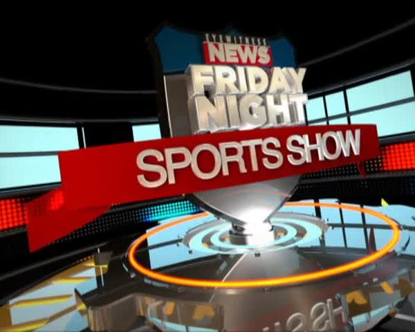 FRIDAY NIGHT SPORTS SHOW- WEEK 1 PART 1_96798086