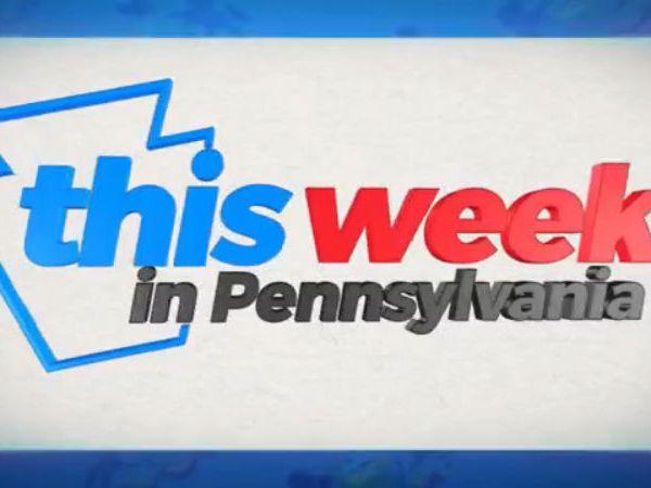 This Week In Pennsylvania