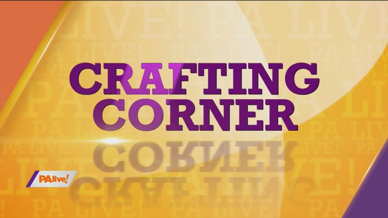 PAlive! Crafting Corner May 27, 2020